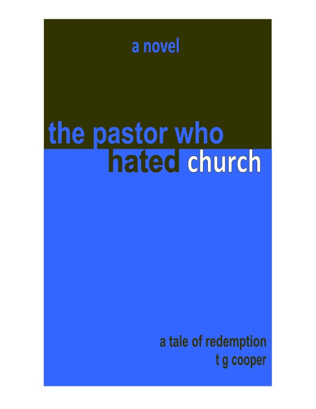 Pastor Who Hated Church Title (jpeg)
